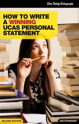 How to Write a Winning UCAS Personal Statement by Ian Stannard
