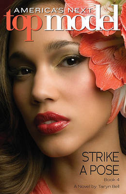 America's Next Top Model #4: Strike a Pose by Taryn Bell image