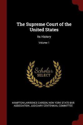 The Supreme Court of the United States by Hampton Lawrence Carson