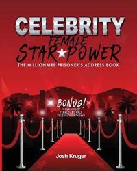 Celebrity Female Star Power by Josh Kruger