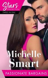 Mills & Boon Stars Collection: Passionate Bargains by Michelle Smart