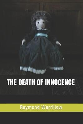 The Death of Innocence by Raymond Warrillow