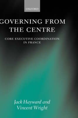 Governing from the Centre by Jack Hayward image