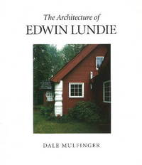 The Architecture of Edwin Lundie by Dale Mulfinger image