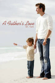 A Father's Love by Dr. Tom image