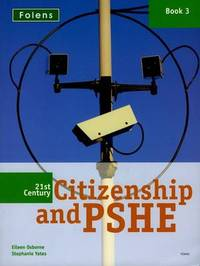 21st Century Citizenship & PSHE: Book 3 by Eileen Osborne