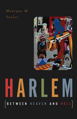Harlem by Monique M. Taylor