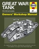 Haynes Great War Tank Owners' Workshop Manual by David Fletcher