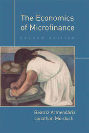 The Economics of Microfinance by Beatriz Armendariz