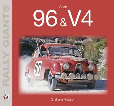 Saab 96 and V4 by Graham Robson