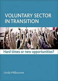 Voluntary Sector in Transition by Linda Milbourne