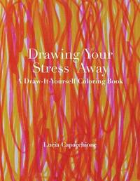 Drawing Your Stress Away by Lucia Capacchione image