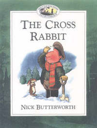 The Cross Rabbit by Nick Butterworth image