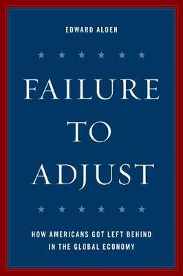 Failure to Adjust by Edward Alden