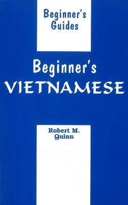 Beginner's Vietnamese by Robert M. Quinn