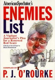 The Enemies List by P.J. O'Rourke image