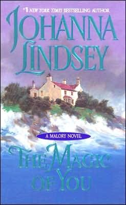The Magic of You (Malory Family #4) by Johanna Lindsey image