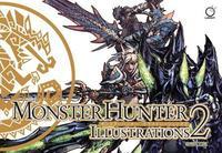Monster Hunter Illustrations 2 by Capcom