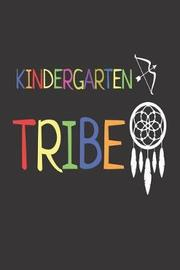 Kindergarten Tribe by Creative Juices Publishing