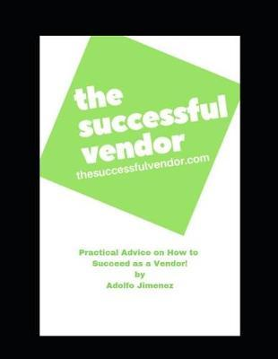 The Successful Vendor by Adolfo Jimenez