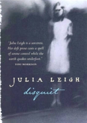 Disquiet by Julia Leigh image