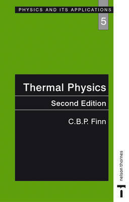 Thermal Physics, Second Edition by C.B.P. Finn