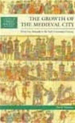 The Growth of the Medieval City by David M Nicholas image