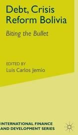 Debt, Crisis Reform Bolivia by Luis Carlos Jemio image