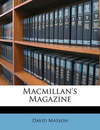 MacMillan's Magazine by David Masson