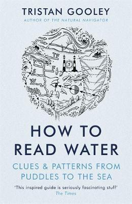 How To Read Water by Tristan Gooley
