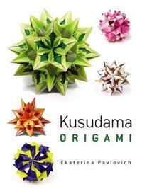 Kusudama Origami by Ekaterina Pavlovich