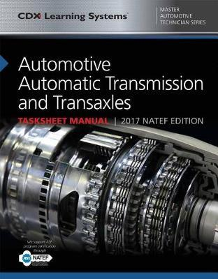 Automotive Automatic Transmission And Transaxles Tasksheet Manual by Kieth Santini image