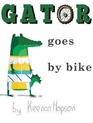 Gator Goes by Bike by Keenan a Hopson image