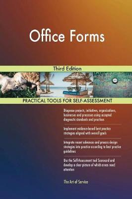 Office Forms Third Edition by Gerardus Blokdyk