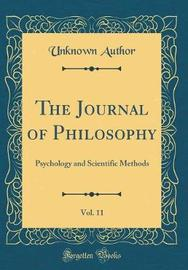 The Journal of Philosophy, Vol. 11 by Unknown Author image