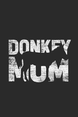 Donkey Mom by Donkey Publishing