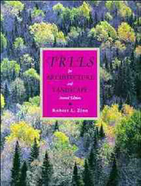 Trees for Architecture and Landscape by Robert L. Zion