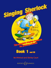 The Singing Sherlock: A Singing Resource for KS1 and KS2: v. 1 by Shirley Court image