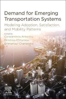 Demand for Emerging Transportation Systems by Constantinos Antoniou