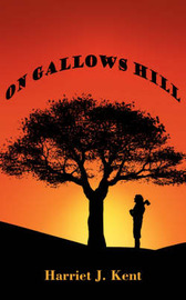 On Gallows Hill by Harriet J. Kent image