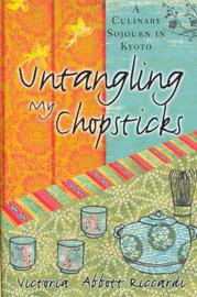 Untangling My Chopsticks by Victoria Abbott Riccardi image