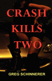 Crash Kills Two by Greg Schinnerer image