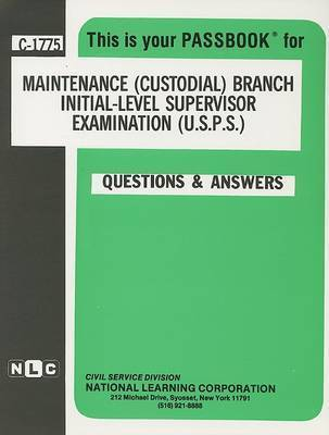 Maintenance (Custodial) Branch Initial-Level Supervisor Exam (U.S.P.S.)