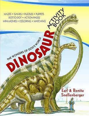 The Wonders of God's World Dinosaur Activity Book by Earl Snellenberger image