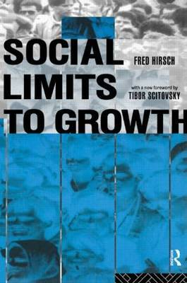 Social Limits to Growth by Fred Hirsch