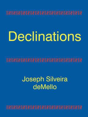 Declinations by Joseph Silveira deMello