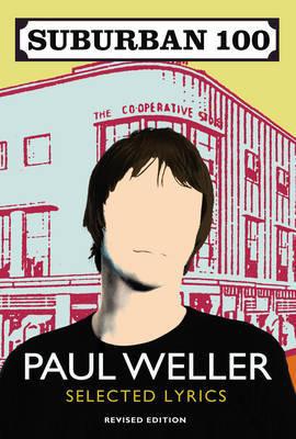 Suburban 100 by Paul Weller