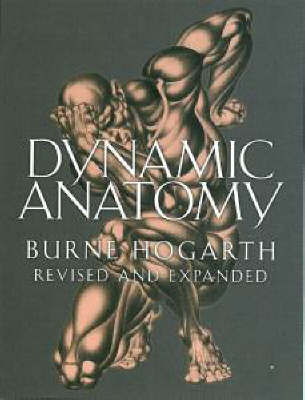 Dynamic Anatomy | Burne Hogarth Book | In-Stock - Buy Now | at ...