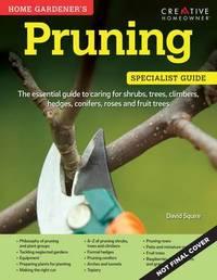 Home Gardener's Pruning by David