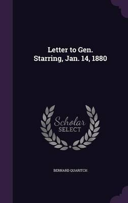 Letter to Gen. Starring, Jan. 14, 1880 by Bernard Quaritch